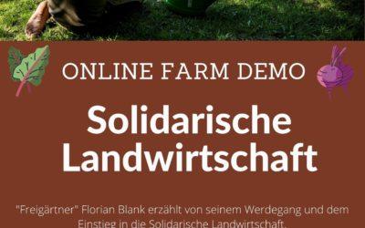 """Online Farm Demo """"Solidarische Landwirtschaft"""""""